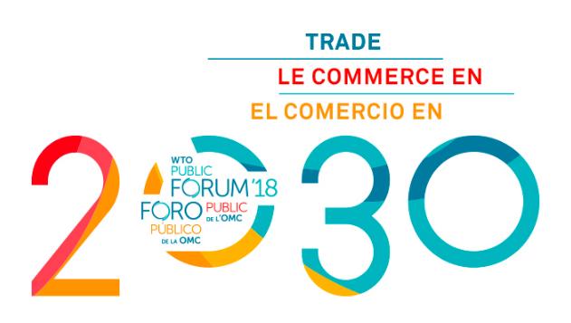 Forum Público 2018 na OMC tema Comércio 2030